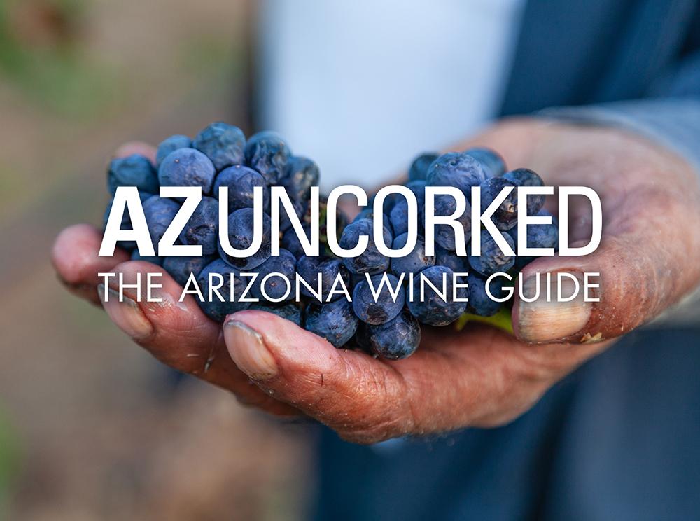 AZ Uncorked Arizona Wine Guide